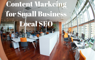 Content Markeing for Small Business Local SEO